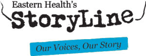 StoryLine: Our Voices, Our Story - Eastern Health's Blog